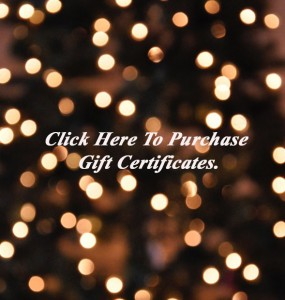 lick here to purchase your gift certificates online!